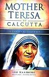 Mother Teresa of Calcutta A Personal Portrait Abridged Edition