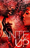 Ante Up (High Stakes #1)