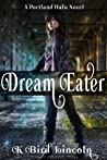 Dream Eater (Portland Hafu, #1)