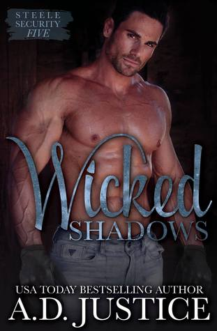 Wicked Shadows (Steele Security, #5)
