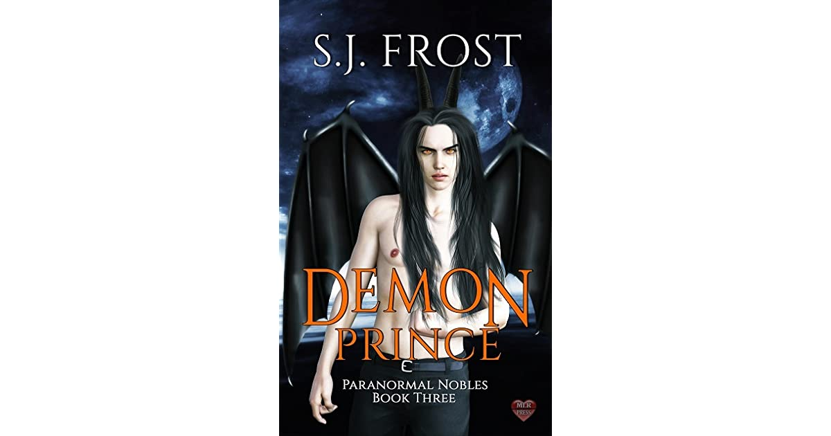 Demon Prince (Paranormal Nobles, #3) by S J  Frost
