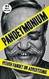 Pandeymonium by Piyush Pandey