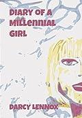 Diary of a Millennial Girl