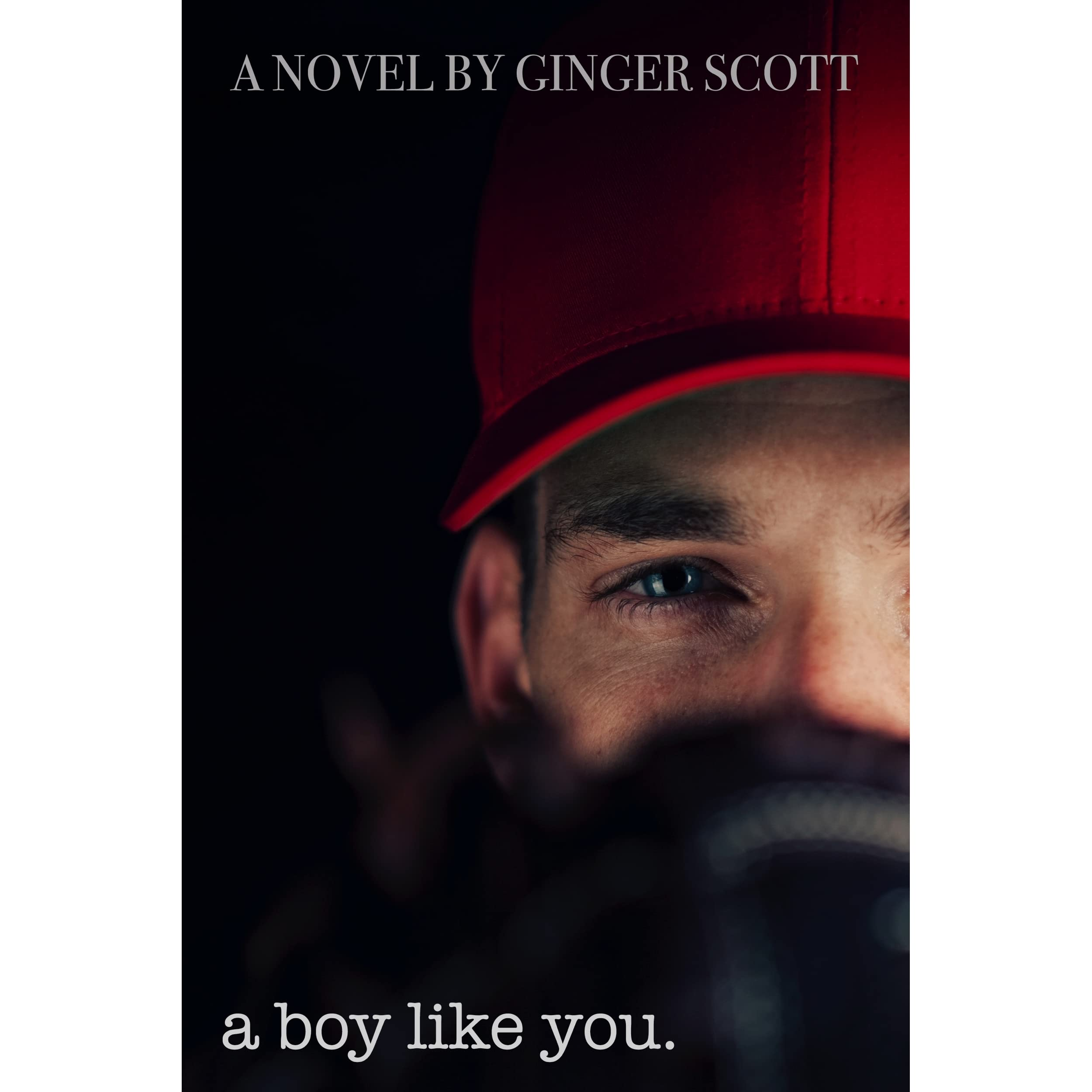 A Boy Like You (like Us, #1) By Ginger Scott — Reviews, Discussion,  Bookclubs, Lists