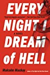 Every Night I Dream of Hell
