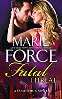 Fatal Threat (Fatal, #11)