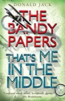 That's Me in the Middle (The Bandy Papers Book 2)