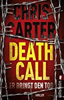 Death Call: Er bringt den Tod (Hunter und Garcia, #8)