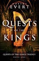 Quests of the Kings (The Quests of the Kings Trilogy, #1)