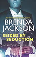 Seized by Seduction (The Protectors #2)