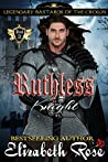 Ruthless Knight (Legendary Bastards of the Crown, #2)