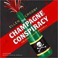 The Champagne Conspiracy (Wine Country Mysteries #7)