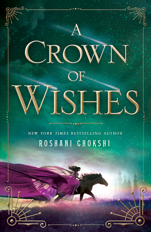 Read A Crown Of Wishes The Star Touched Queen 2 By Roshani Chokshi