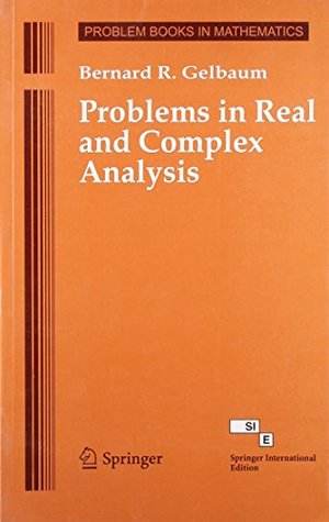 Problems in Real & Complex Analysis