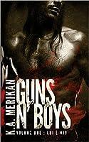 Guns n' Boys: Lui è Mio (Guns n' Boys, #2)