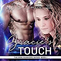 Gracie's Touch (Zion Warriors, #1)
