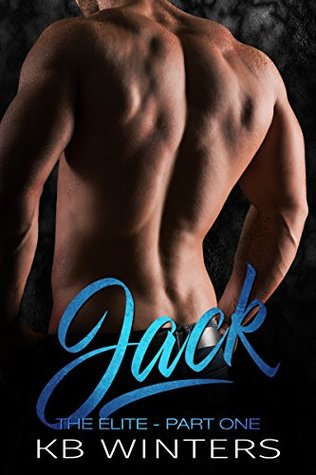 Jack Part One by K.B. Winters