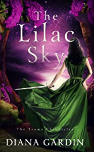 The Lilac Sky (The Troma Chronicles #1)