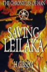 Saving Leilaka: Han Storm: The Chronicles of Han: (Leilaka, #2)
