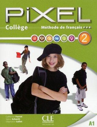 Pixel College Livre De L Eleve Cahier D Activites Dvd