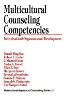 Multicultural Counseling Competencies: Individual and Organizational Development (Multicultural Aspects of Counseling And Psychotherapy)