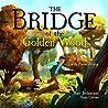 The Bridge of the...