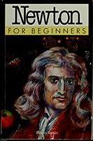 Newton for Beginners