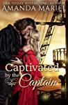 Captivated By The Captain (Fabled Love #2)
