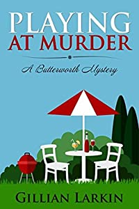 Playing At Murder (A Butterworth Mystery Book 1)