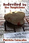 Bedeviled by Her Suspicions (Zane Brothers Detective Series Book 2)