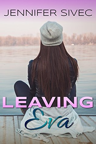 Leaving Eva (The Eva Series #1)