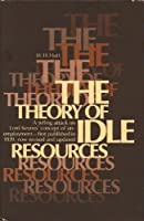 The Theory of Idle Resources: A Study in Definition