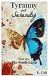 Tyranny and serenity