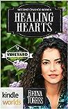 Healing Hearts (St. Helena Vineyard Universe; Second Chance #3)