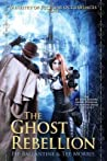 The Ghost Rebellion (Ministry of Peculiar Occurrences, #5)