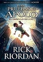 El oráculo oculto (Las pruebas de Apolo, #1)