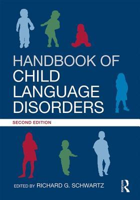 Handbook of Child Language Disorders, 2nd Edition
