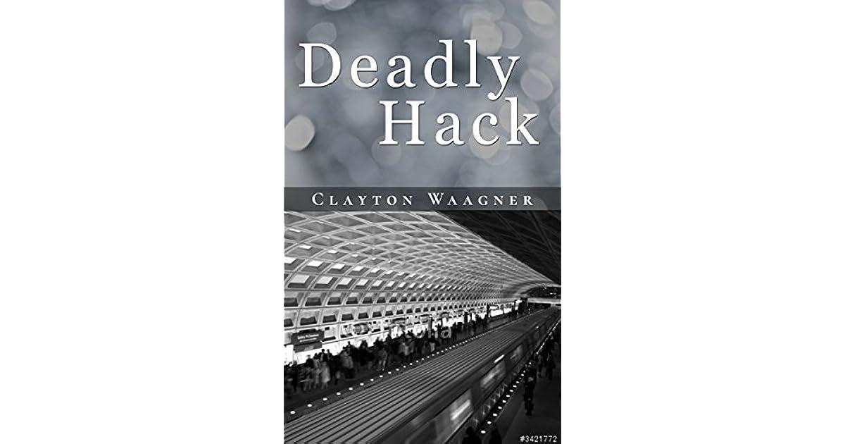 Deadly hack