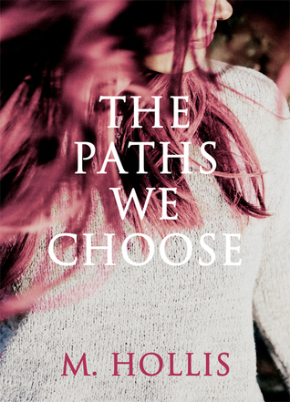 The Paths We Choose (Lillac Town #2)