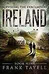 Ireland (Surviving The Evacuation, #9)