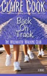 The Wildwater Walking Club: Back on Track (Book 2 of The Wildwater Walking Club series)