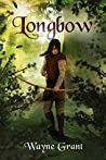 Longbow (The Saga of Roland Inness #1)