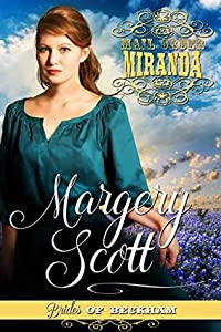 Miranda (Mail-Order Brides of Sapphire Springs, #1; Brides of Beckham)