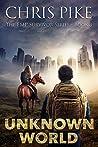 Unknown World (EMP Survivor #3)