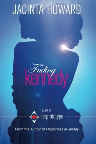 Finding Kennedy (The Prototype) (Volume 2)