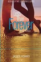 Less Than Forever (Love Always) (Volume 3)