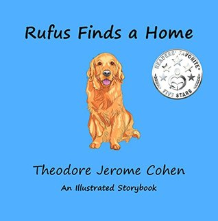 Rufus Finds a Home (Stories for the Early Years #2)