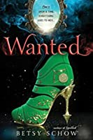 Wanted (The Storymakers, #2)