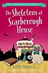 The Skeletons of Scarborough House (The Chapelwick Mysteries #1)