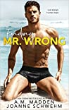 Finding Mr. Wrong by A.M. Madden